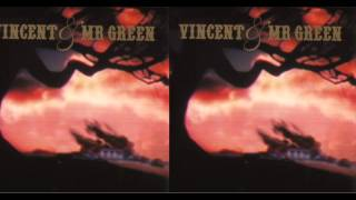 Red Light Vincent & Mr. Green