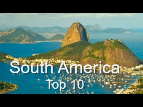 Top Ten Things To Do in South America by Donna Salerno Travel