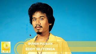 Eddy Silitongga - Bunga Pujaan (Official Music Audio)