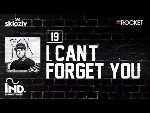 19. I can't forget You - Nicky Jam (Álbum Fénix)