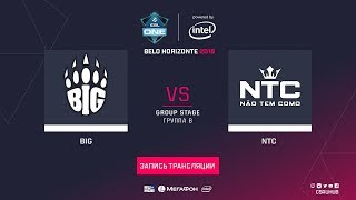BIG vs NTC, game 1