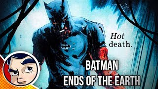 All Star Batman Vol 2 Ends of the EarthWant to Own It? http://amzn.to/2tYEel3DC Comics and Marvel Comics Fun at Comicstorian!Twitter - @comicstorian Instagram - @comicstorianhttp://www.facebook.com/eligiblemonster-Other Projects-Manga's Read Dramatically!http://www.youtube.com/c/mangastorianThe Gaming Channel!http://www.youtube.com/eligiblemonsterTwitch Gaming Fun!http://www.twitch.tv/eligiblemonsterVimeo Documentaryhttps://vimeo.com/ondemand/comicstorianComplete Story ListingsDeadpool Playlist!https://goo.gl/2qT5ZkBatman's Complete Storyhttps://goo.gl/gwihJTSupermanhttps://goo.gl/FLzUK1X-Menhttps://goo.gl/QYX5MhSpider-Manhttps://goo.gl/o2cyNvFlash, Arrow and Supergirl!https://goo.gl/YD3ipe---------------Best of the Best from Eligible Monster Gaming----------------Video Game Comic Books - https://goo.gl/JHnbLSTop Ten Gaming Fun - https://goo.gl/282ezlAssassins Creed - http://tinyurl.com/k2crgc9Metal Gear Solid - http://tinyurl.com/l2eubumLegend of Zelda - http://tinyurl.com/lx8gg23Kingdom Hearts - http://tinyurl.com/l2nrswtResident Evil - http://tinyurl.com/kkg62t5All Music Provided by Epidemic SoundThank you for your support!
