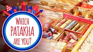 Which Patakha Are You? #BeingIndian
