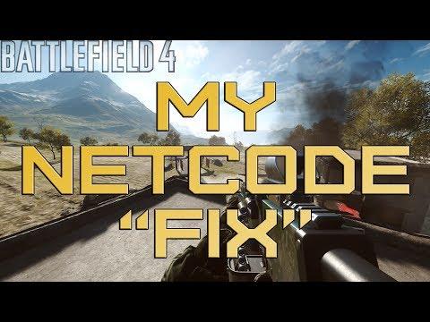 BF4 Netcode: My