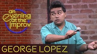 George Lopez - An Evening at the Improv