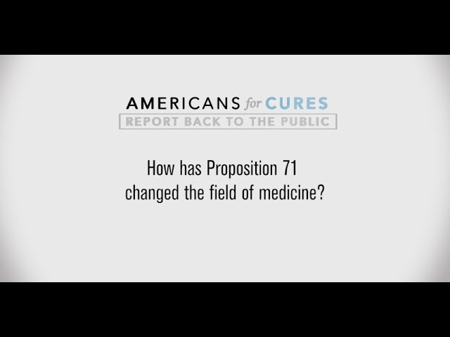 The Impact of Proposition 71 (Full)