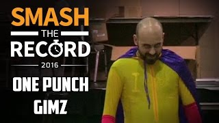 One Punch GimZ Saves The Day at Smash The Record 2016