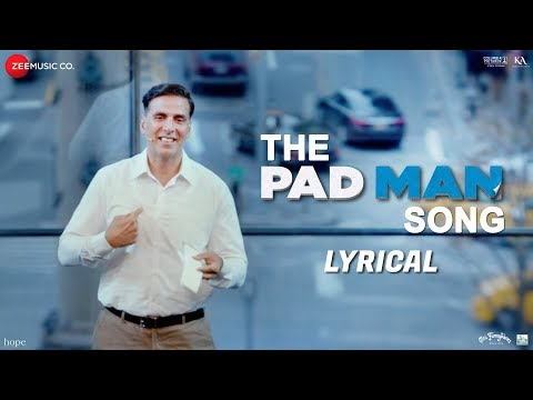 The Pad Man Song - Lyrical | Padman | Akshay Kumar