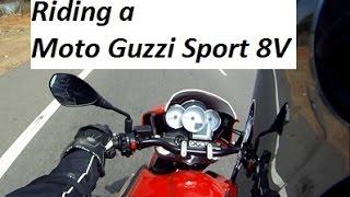 8. Riding the Rolls-Royce of Motorbikes - A Moto Guzzi Sport 8V.