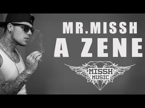 MR.MISSH-A ZENE ( Official Music Video )