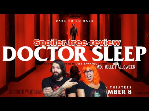 spoiler free DOCTOR SLEEP review with Michelle Halloween