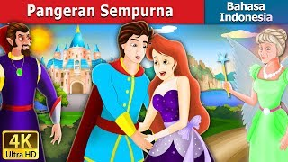 Video Pangeran Sempurna | Dongeng anak | Dongeng Bahasa Indonesia MP3, 3GP, MP4, WEBM, AVI, FLV Mei 2019