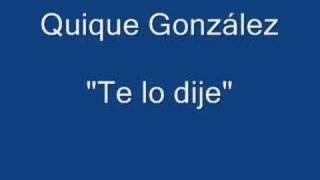 Quique González - Te lo dije
