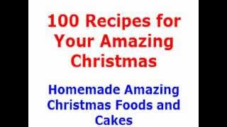 100 Recipes Amazing Christmas YouTube video