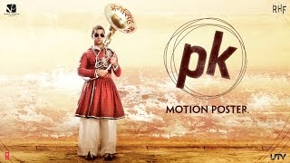 PK Official 2nd Motion Poster | Feat. Aamir Khan