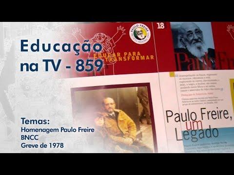 Homenagem Paulo Freire / BNCC / Greve de 1978