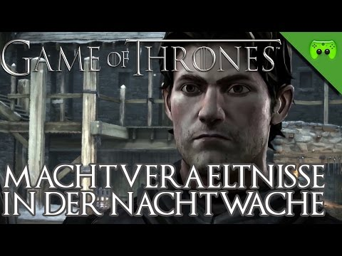 GAME OF THRONES # 9 - Machtverhältnisse in der Nachtwache «» Let's Play Game of Thrones | 60 FPS