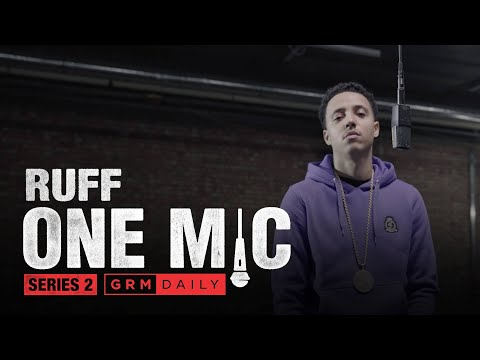 Ruff – One Mic Freestyle | GRM Daily