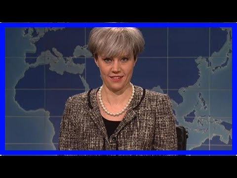 NEWS 24H - Theresa can be mocked in hilarious sketches on Saturday night live