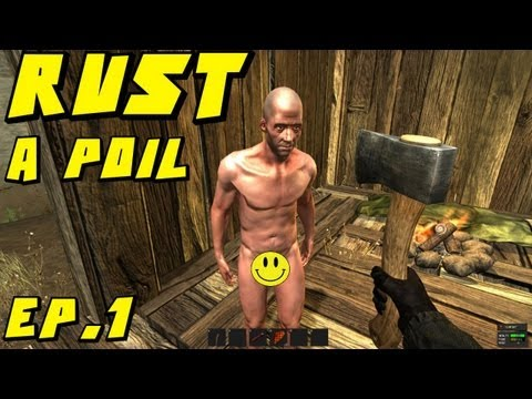 RUST - Episode 1 || A poil ! || FR