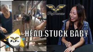 This episode Fly FM announcers will react to a video of a head stuck baby,.Let us know in the comment below what can we react to! #FlyReactsVideo Linkhttps://www.facebook.com/permalink.php?story_fbid=1215536558569251&id=100003387563220&pnref=storyCheck us out at: http://www.flyfm.com.myLike & follow us:http://www.facebook.com/flyfmhttp://www.Twitter.com/flyfm958http://www.Instagram.com/flyfm958