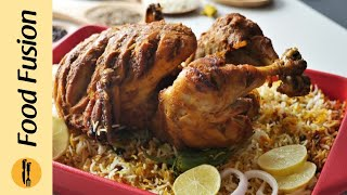 Chargha Biryani Recipe By Food Fusion