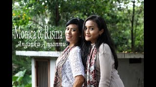 Video Raisa & Isyana - Anganku anganmu ( cover by Monica & Risma ) MP3, 3GP, MP4, WEBM, AVI, FLV Maret 2018
