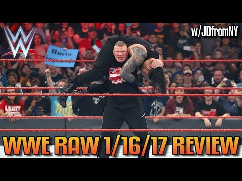 Wwe Raw 1/16/17 Review Results & Reactions: Lesnar Returns, Bayley's Poems & Owens Looks Strong