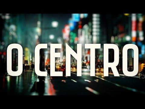 O CENTRO - Wesley Ielsen (Lançamento 2016 - O Convite)