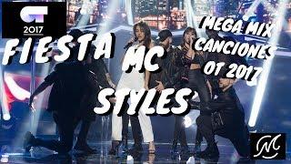 MIX OFICIAL CANCIONES OT 2017 (LA FIESTA) - by MC STYLES