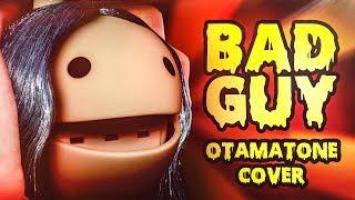 Bad Guy - Otamatone Cover