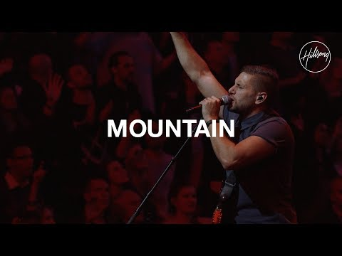 Mountain - Hillsong Worship (видео)