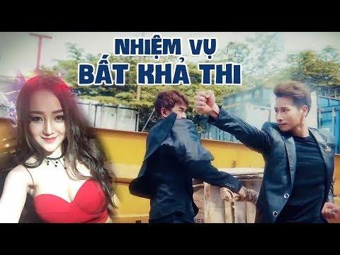 Phim Hài 2018 Nhiệm Vụ Bất Khả Thi - Chu Bin, DJ Na, Lữ Bình - Thời lượng: 30 phút.
