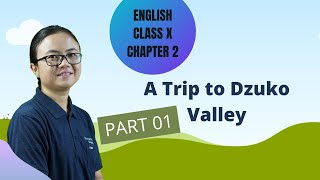 Chapter 2 Part 1 of 2 - A Trip to Dzuko Valley