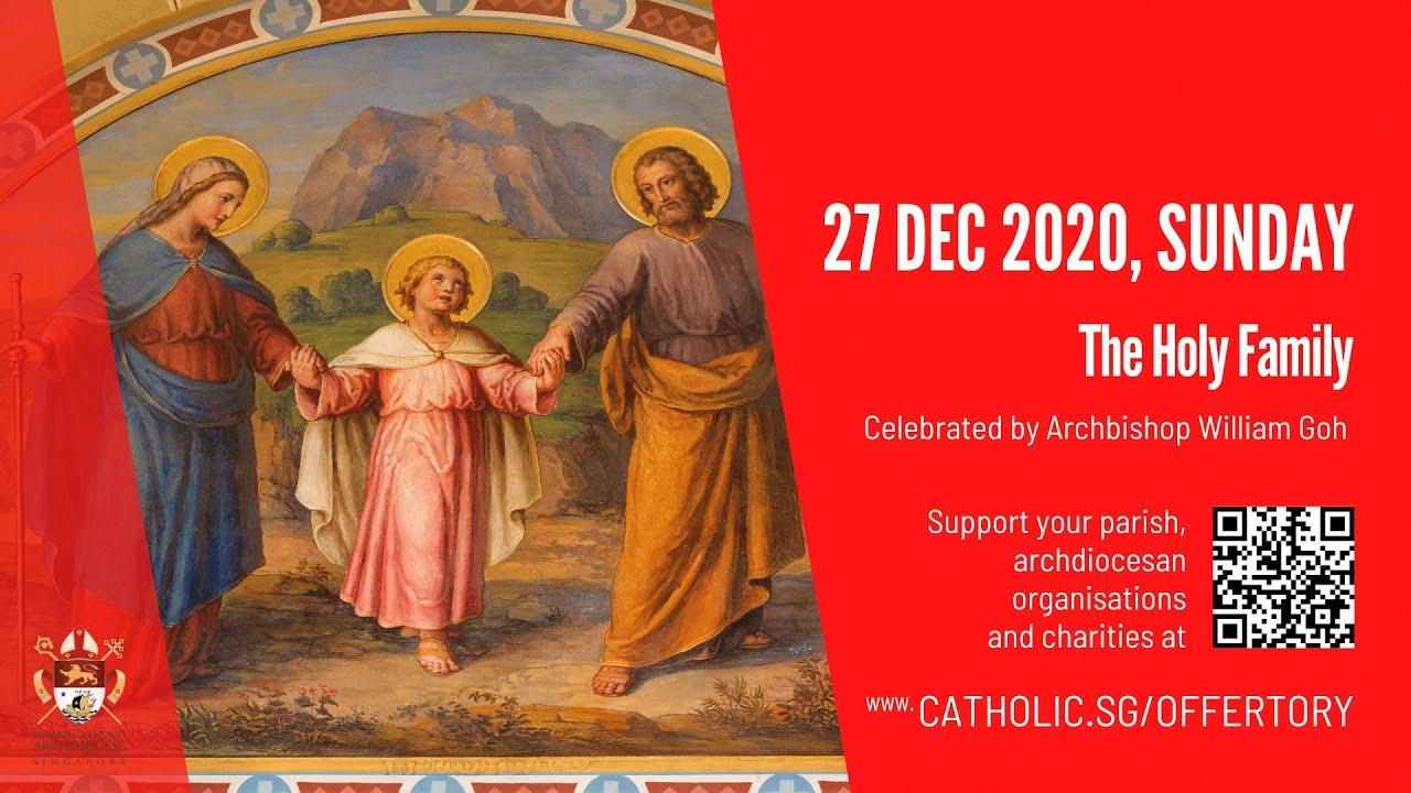 Catholic Sunday Mass 27th December 2020 The Holy Family - Singapore Livestream