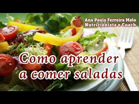 Nutricionista - Como aprender a comer saladas?