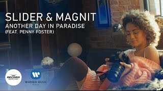 Slider & Magnit ft. Penny Foster Another Day in Paradise new videos