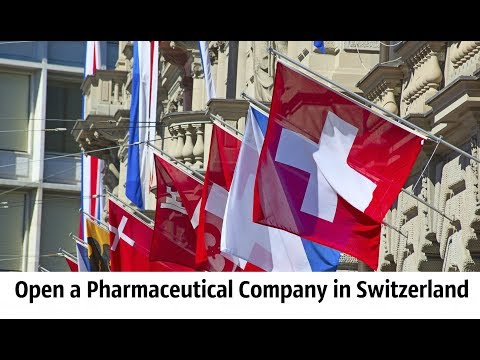 Open a Pharmaceutical Company in Switzerland