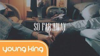 Video [Lyrics+Vietsub] So Far Away - Martin Garrix & David Guetta (Ft. Jamie Scott & Romy Dya) MP3, 3GP, MP4, WEBM, AVI, FLV Januari 2018