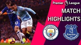 Man City v. Everton   PREMIER LEAGUE MATCH HIGHLIGHTS   12/15/18   NBC Sports