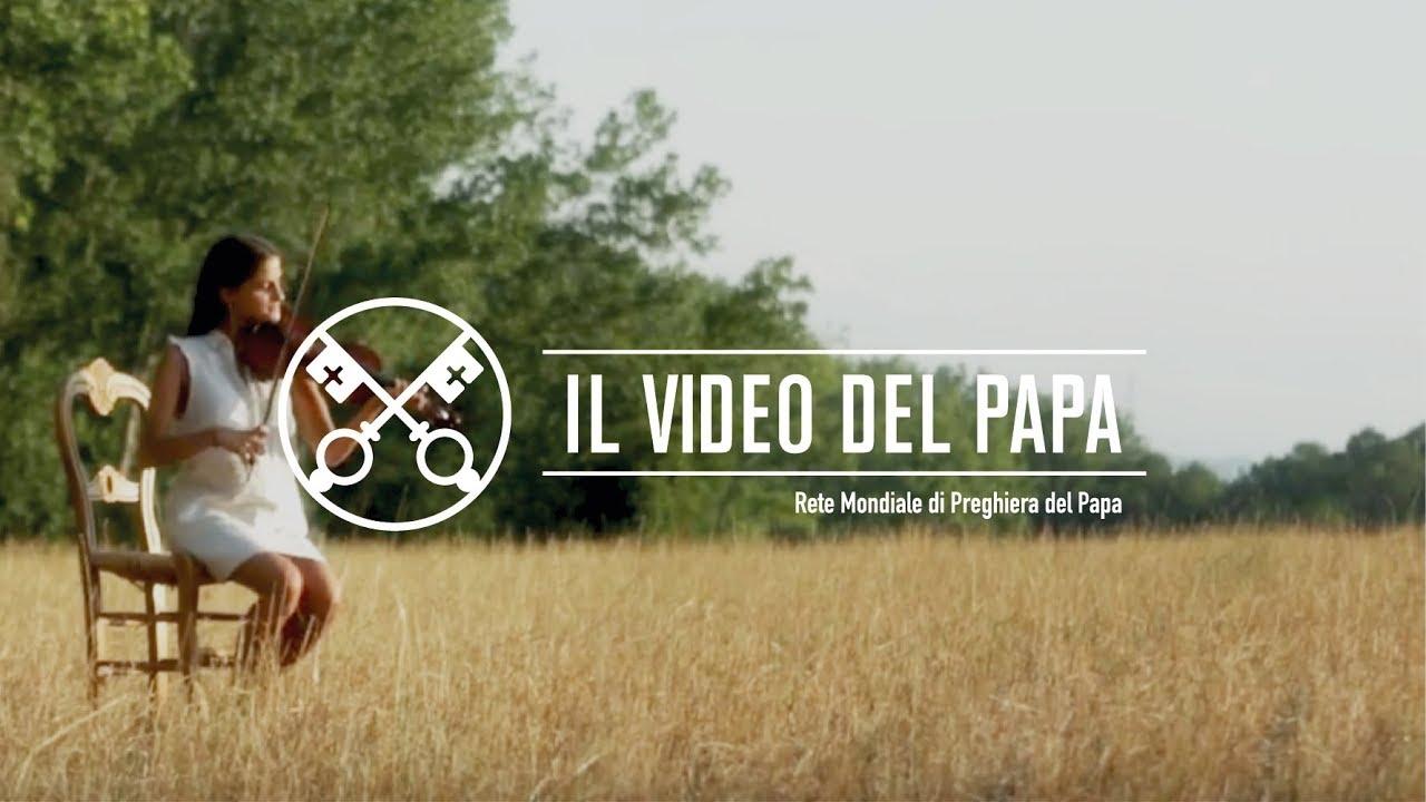 Il Video del Papa per gli artisti – Agosto 2017