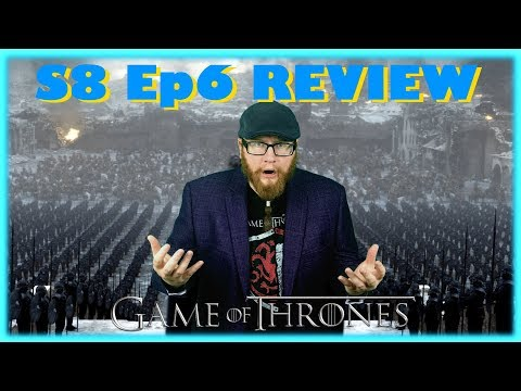 Game of Thrones S8 Ep6 (The Disappointment Finally Ends)