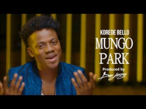 Korede Bello - Mungo Park(Prod By Don Jazzy) ( NEW).