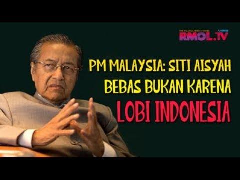 PM Malaysia: Siti Aisyah Bebas Bukan Karena Lobi Indonesia