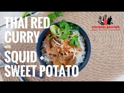 Thai Red Curry with Squid & Sweet Potato | Everyday Gourmet S7 E66