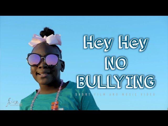 Nobullying2020 Series, Hey Hey No Bullying