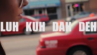 Luh Kuh Dah Deh (Official Video) Feat ROB @okbyefoo