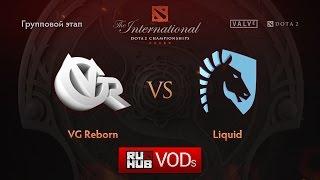 Liquid vs VG Reborn, game 1