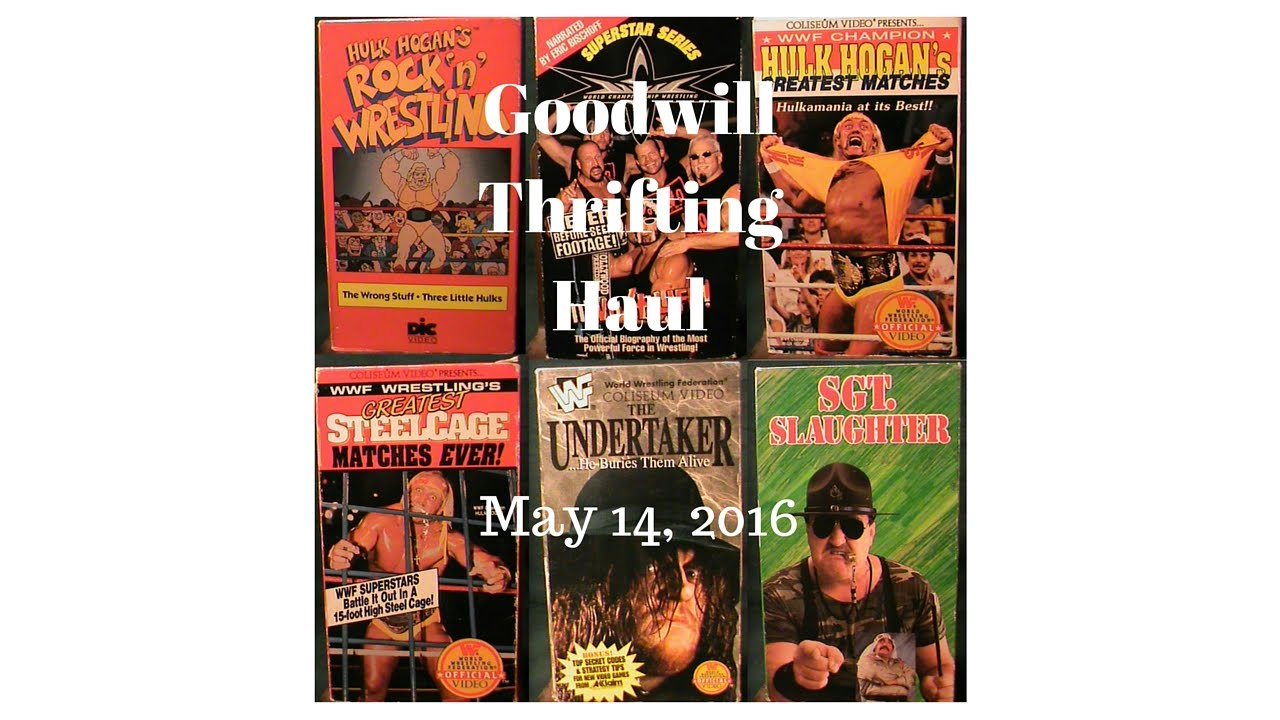 Goodwill Haul May 14, 2016 Wrestling Videos