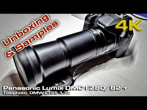 Panasonic Lumix DMC FZ80/82 + Telephoto DMW-LT55 1.7x (Unboxing & Samples) [4K]